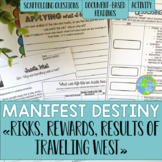 Manifest Destiny: Oregon Trail, Santa Fe Trail, Mormon Trail, Risks and Results