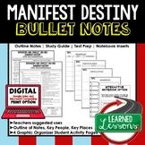 Manifest Destiny Outline Notes, Manifest Destiny Bullet Notes, Unit Review