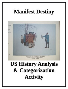 Manifest Destiny Perspective Analysis and Categorization Activity