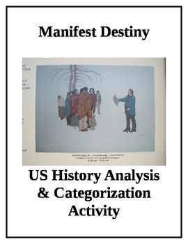 Manifest Destiny Perspective Analysis and Categorization Activity