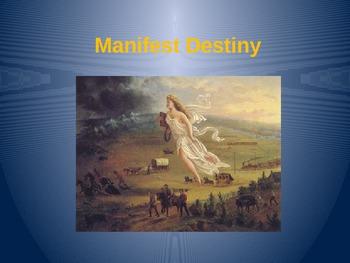 Manifest Destiny Power Point