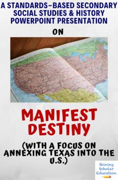 Manifest Destiny PowerPoint Tx History