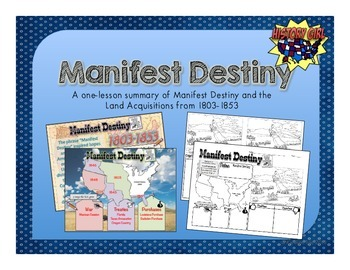 Manifest Destiny PowerPoint and Info-Graphic