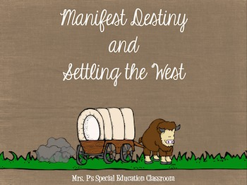 Manifest Destiny & Settling the West Bundle