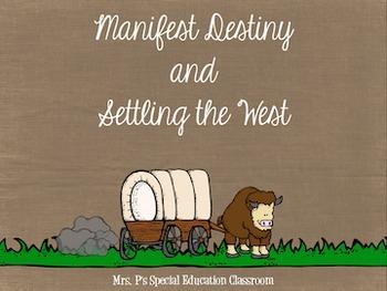 Manifest Destiny & Settling the West Bundle