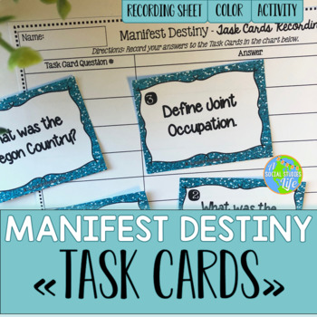 Manifest Destiny Task Cards and Recording Sheet
