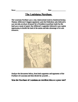 Manifest Destiny: Was the Louisiana Purchase good or bad? Documents and Essay