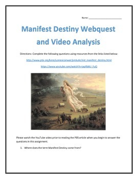 Manifest Destiny- Webquest and Video Analysis with Key