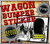Manifest Destiny Westward Expansion Close Reading and Wagon Bumper Sticker