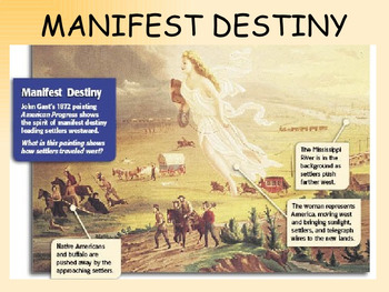Manifest Destiny- Westward Expansion DETAILED LESSON PLAN