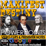 Manifest Destiny: Westward Expansion PowerPoint & Google S