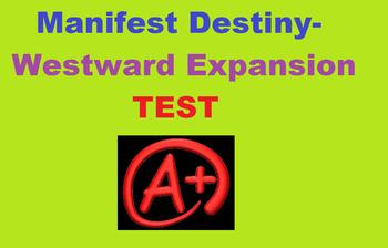 Manifest Destiny Westward Expansion UNIT TEST!