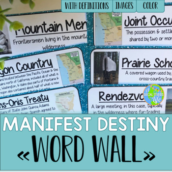 Manifest Destiny Word Wall