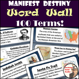 Manifest Destiny Word Wall - 100 Terms/People/Definitions/Images - Two per Sheet