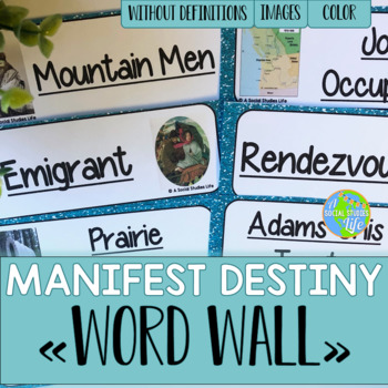 Manifest Destiny Word Wall without definitions