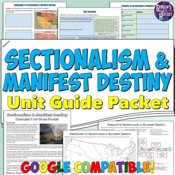Manifest Destiny and Sectionalism Study Guide and Unit Packet