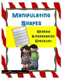 Manipulating Shapes GSE Kindergarten Checklist