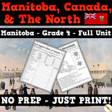 Manitoba, Canada and the North: Places and Stories - Grade 4 Social Studies Unit