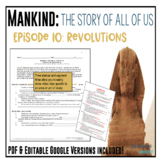 Mankind: The Story of All of Us Episode 10: Revolutions Worksheet