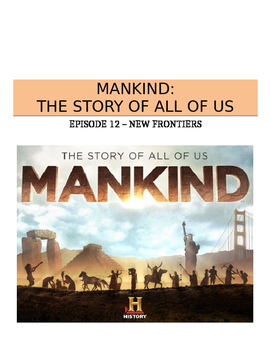 Mankind: The Story of All of Us (Episode 12: New Frontiers