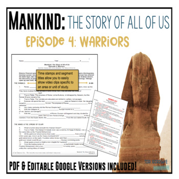 Mankind: The Story of All of Us Episode 4: Warriors fill-in-the-blank Worksheet