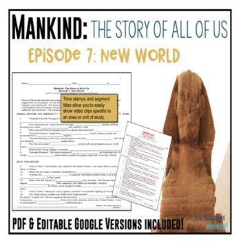 Mankind: The Story of All of Us Episode 7: New World fill-in-the-blank Worksheet