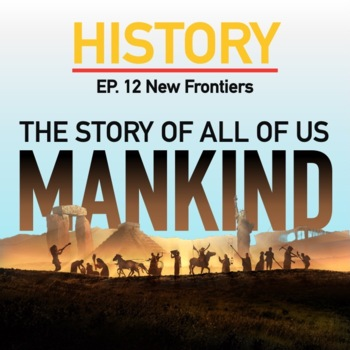 Mankind The Story of all of US New Frontier Ep. 12