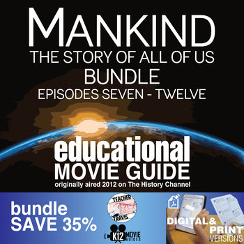 Mankind the Story of All of Us - (E07 - E12) Bundled Movie Guides SAVE 35%