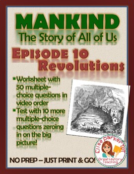 Mankind the Story of All of Us Episode 10 Worksheet and Quiz: Revolutions