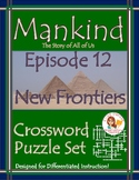 Mankind the Story of All of Us Episode 12 Worksheet Puzzles
