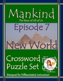 Mankind the Story of All of Us Episode 7 Worksheet Puzzles
