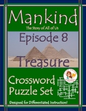 Mankind the Story of All of Us Episode 8 Worksheet Puzzles