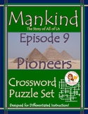 Mankind the Story of All of Us Episode 9 Worksheet Puzzles
