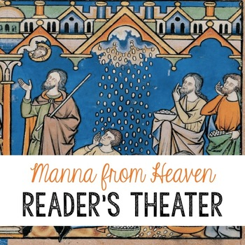 Manna from Heaven - Reader's Theater