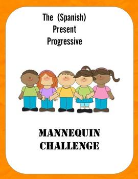 Mannequin Challenge (Present Progressive)