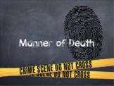 Manner of Death: Unit Plan