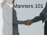 Manners 101