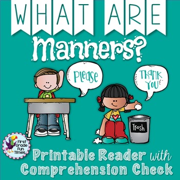 Manners - Printable Reader with Comprehension