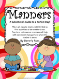 Manners, A Substitute's Guide to a Perfect Day!