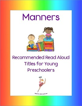 Manners Books: Recommended Read Alouds for Young Preschoolers