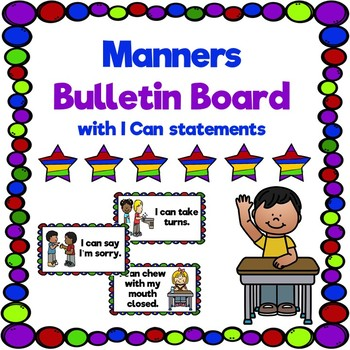 Manners Bulletin Board with I Can Statements (Back to School)