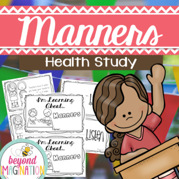 Manners Health Study | 68 Pages for Differentiated Learning + Bonus Pages