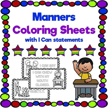 Manners Coloring Pages (I Can Statements) 10 pages