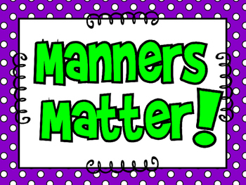 Manners Matter Bulletin Board and Poster Set