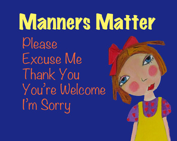 Manners Matter (Goldilocks Song)