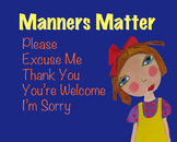 Manners Matter (Goldilocks Song)