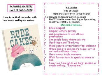 Manners Matter even to Rude Cakes!