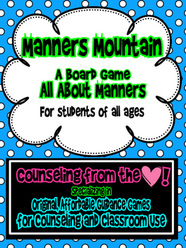 Manners Mountain: A Board Game All About Manners for Stude