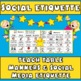 Manners: Teaching Social Etiquette Skills & Expectations for Character Education