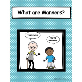 Manners are....